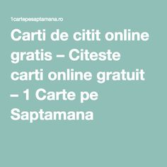Carti de citit online gratis – Citeste carti online gratuit – 1 Carte pe Saptamana Free Books To Read, Good Books, Carti Online, Online Gratis, Children's Literature, Cool Websites, Book Lists, Book 1, Good To Know