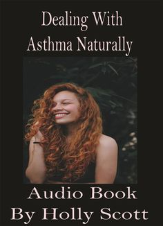 Dealing With Asthma Naturally Audio Book By Holly Scott - Download ... Natural Treatments, Natural Remedies, Taking Cold Showers, Drinking Black Coffee, Asthma Symptoms, Audio Books, Drugs, The Cure, How To Plan