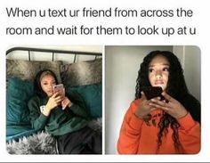 lmaoo me n my bitch do this all the time, mariahkayhearts