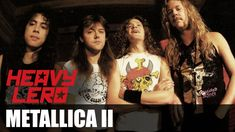 Heavy Lero 46 - METALLICA (1986 - 2015) (2ªparte) (English subtitles)