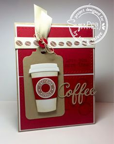 Card by Tracy Valure for SugarPea Designs. Stamps: Caffeine Addict. SugarCut Dies: Coffee Words and Coffee To Go Cup.