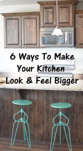 6 Ways to make your kitchen look and feel bigger.