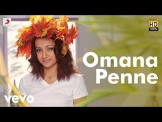 "Vinnaithaandi Varuvaayaa - Omana Penne Video | A.R. Rahman | STR Watch Omana Penne official video from the movie Vinnaithaandi Varuvaayaa. Song Name - Omana Penne Movie - Vinnaithaandi . Vinnaithaandi Varuvaaya - Omana Penne (FULL Real Song) A.R Rahman Vinnaithaandi Varuvaaya ""Omana Penne"" by Benny Dayal, Kalyani Menon Music . A.R Rahman.. Vinnaithaandi Varuvaayaa - Omana Penne Tamil Lyric 