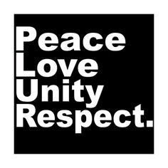 Peace Love Unity Respect City