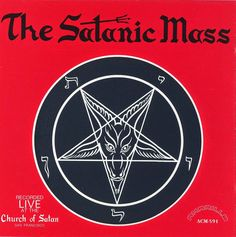 Anton Szandor LaVey - The Satanic Mass | Ópio do Trivial