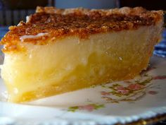 Buttermilk Pie     This has got to be one of the easiest and most delicious pies ever for anyone who is inclined to have a sweet tooth and...
