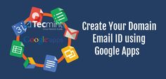 How to Create Your Own Domain or Website Email ID using Google Apps