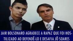 Bolsonaro agradece a rapaz que foi hostilizado ao defendê-lo e desafia J...