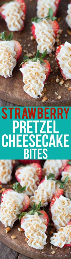 Simple, no bake summer dessert - strawberry pretzel cheesecake bites! Cheesecake stuffed strawberries topped with crushed pretzels.