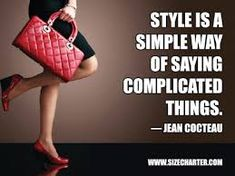 More Great Fashion Quotes - SizeCharter Jean Cocteau, 6 Inch Heels, Cool Style, My Style, Fashion Quotes, Woman Quotes, Simple Way, Louis Vuitton Damier, Shoulder Bag