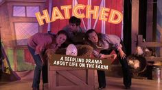 Treehouse Shakers' Hatched Promotional Video. Hatched, written and directed by Mara McEwin, is the original performance of a newborn chick emerging from her shell at sunrise to a strange and busy world. Told to the youngest of audience members, it is a first introduction into the theatre, while incorporating both the museum and farm.
