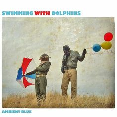 "Swimming With Dolphins - Listen to ""Up in the Stars"""