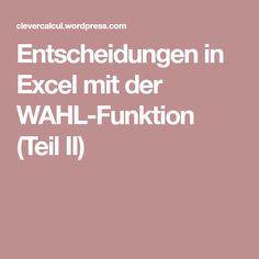 Entscheidungen in Excel mit der WAHL-Funktion (Teil II)