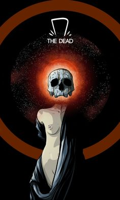 The Dead from The Forty Servants - Adventures in Woo Woo Wicca, Magick, Witchcraft, Tarot Death, Oracle Tarot, Oracle Deck, Major Arcana, Tarot Cards, Dark Art