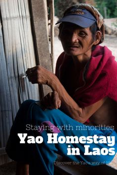 Stay with the Yao minority in Northern Laos and discover their day to day life. A beautiful experience in an amazing country.