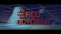 Main Title for The Hunt for Red October.