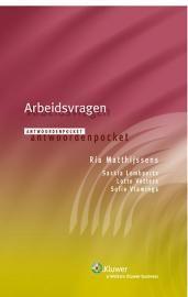 Matthijssens, Ria. Antwoordenpocket: arbeidsvragen 2014. Plaats: 349.2(05) ANTW
