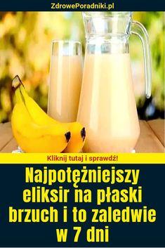 Najpotężniejszy eliksir na płaski brzuch i to zaledwie w 7 dni Banana, Motivation, Fruit, Recipes, Recipies, Bananas, Ripped Recipes, Fanny Pack, Cooking Recipes