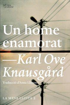 Un Home enamorat / Karl Ove Knausgard