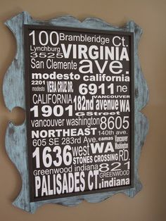 Here's a fun and meaning DIY wall art idea --- create a subway sign of all the addresses you've lived at. Looks like I need to make another sign with our new address added!