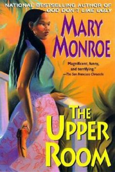 The upper room ~ Mama Ruby may not be all crazy, but she's at least halfway there. She's known for taking things that aren't rightfully hers, like her best friend's stillborn baby—a tiny brown girl that she brought back to life with her legendary healing hands and christened Maureen. She's also rumored to have done away with her husband (True, he deserved it, but still.) Some fear her. Others try their best to avoid her. But most everyone agrees the devil has got hold of Mama Ruby's soul…