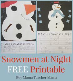 Boy Mama Teacher Mama:  Snowmen at Night FREE Printable {After School Linky}