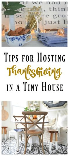 Tips for Hosting Thanksgiving in a Tiny House - Nesting With Grace