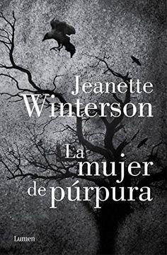 La Mujer de púrpura / Jeanette Winterson ; traducción de Alejandro Palomas