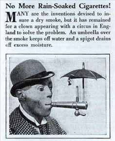 no more rain-soaked cigarettes!