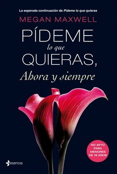 Buy Pídeme lo que quieras, ahora y siempre by Megan Maxwell and Read this Book on Kobo's Free Apps. Discover Kobo's Vast Collection of Ebooks and Audiobooks Today - Over 4 Million Titles! Megan Maxwell Pdf, Megan Maxwell Libros, I Love Books, Good Books, Books To Read, My Books, Eric Zimmerman, Hunger Games Novel, Ebooks Pdf