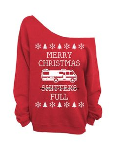 Merry Christmas Sh*tters Full - Ugly Christmas Sweater - Red Slouchy Oversized Sweatshirt    LANGUAGE WILL NOT BE CENSORED ON ACTUAL SHIRT!!    (This