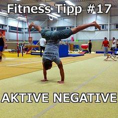 [Fitness Tipp #17] Aktive Negative – Der negative Teil einer Bewegung ist in der Regel der wo das Gewicht oder der Körper gegen die Schwerkraft abgelassen wird.