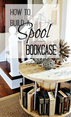 Make a bookcase from a spool in 5 easy steps!  Great way to repurpose an old spool!  thistlewoodfarms.com