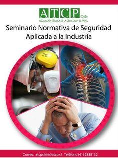 Seminario  normativa  seguridad aplicada a la industria, ATCP Chile