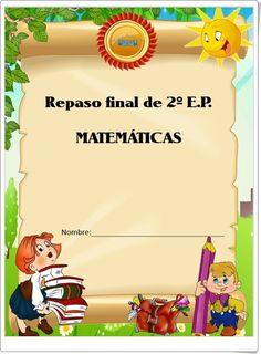 Cuaderno de Repaso Final de Matemáticas de 2º de Primaria 2nd Grade Classroom, Family Guy, Math, Kids, Fictional Characters, Games, Writing Activities, Educational Activities, Math Notebooks
