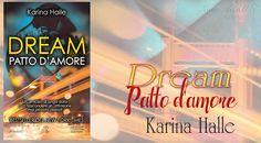 NEW ADULT E DINTORNI: RECENSIONE: DREAM. UN PATTO D'AMORE di KARINA HALLE