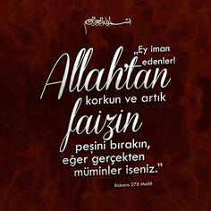 #Allahtan #kork #faiz #bırak #artık #gerçek #mümin #ayet #ayetler #subhanaallah #ilmisuffa