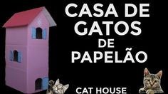 COMO FAZER CASA DE GATO EM FORMA DE CASTELO E TOCA PARA GATOS COM CAIXA ...