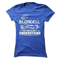 nice BLONDELL Name T shirt, Hoodies Sweatshirt, Custom Shirts