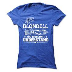 nice BLONDELL Name T shirt, Hoodies Sweatshirt, Custom Shirts