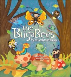 The Bugabees: Friends With Food Allergies by Beaver's Pond Press