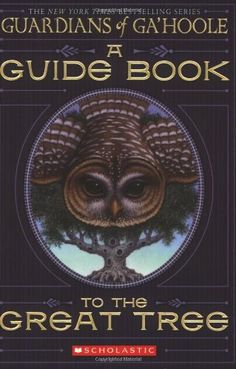 A Guide Book to the Great Tree (Guardians of Ga'hoole) Price:$2.28