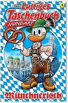 Lustiges Taschenbuch Mundart - Münchnerisch: Amazon.de: Disney: Bücher
