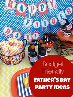 Budget-Friendly Father's Day Party Ideas