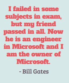 proof of the power of never giving up - Bill Gates