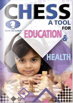 Chess - A Tool for Education & Health