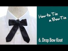 23 Ways to Tie a BowTie | Presented by BowTie Specimens , designer Kenji Arai. 6.Drop Bow Knot