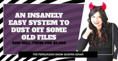 An insanely easy system to dust off some old files and sell them for $5,000 - The Persuasion Revolution