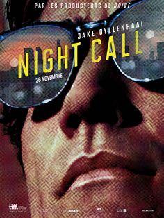Night Call - Dan Gilroy, 2014