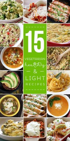 15 Light and Healthy Vegetarian Recipes - perfect for Meatless Mondays!